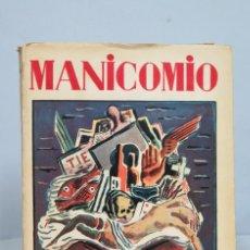 Libros antiguos: 1931.- MANICOMIO. A. HERNÁNDEZ-CATÁ. DIBUJOS DE SOUTO. PRIMERA EDICIÓN. Lote 68504665