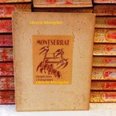 Libros antiguos: MONTSERRAT . TRADICIONS I LLEGENDES . 2 VOLS. . AUTOR : AMADES, JOAN . Lote 68530041