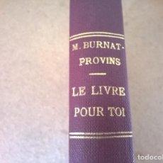 Libros antiguos: LE LIVRE POR TOI. Lote 68538481