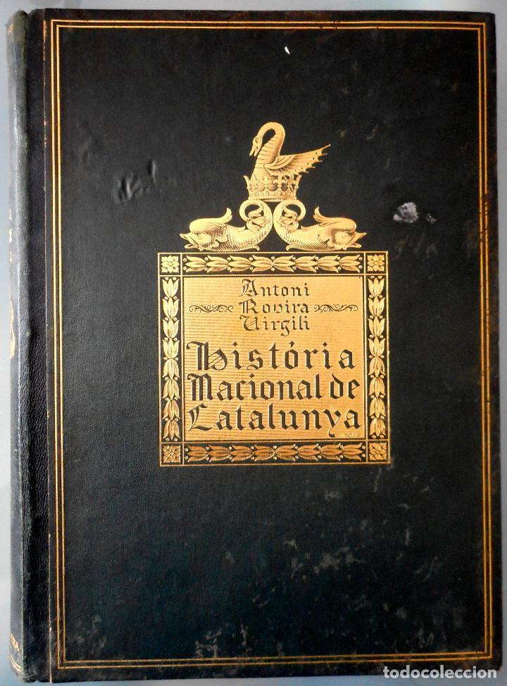 Libros antiguos: TOMOS DEL I AL V DE HISTORIA NACIONAL DE CATALUNYA - ANTONI ROVIRA VIRGILI - AÑO 1922 - Foto 2 - 68631649