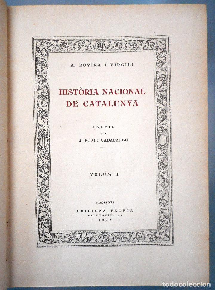 Libros antiguos: TOMOS DEL I AL V DE HISTORIA NACIONAL DE CATALUNYA - ANTONI ROVIRA VIRGILI - AÑO 1922 - Foto 4 - 68631649