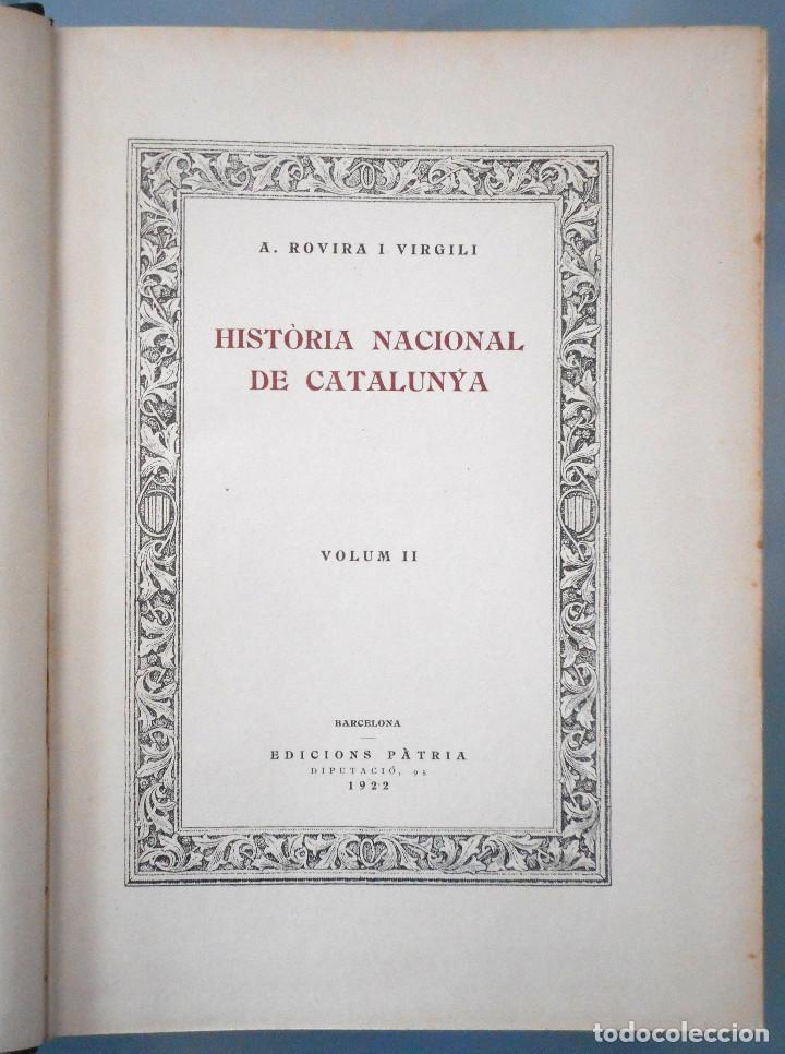 Libros antiguos: TOMOS DEL I AL V DE HISTORIA NACIONAL DE CATALUNYA - ANTONI ROVIRA VIRGILI - AÑO 1922 - Foto 10 - 68631649