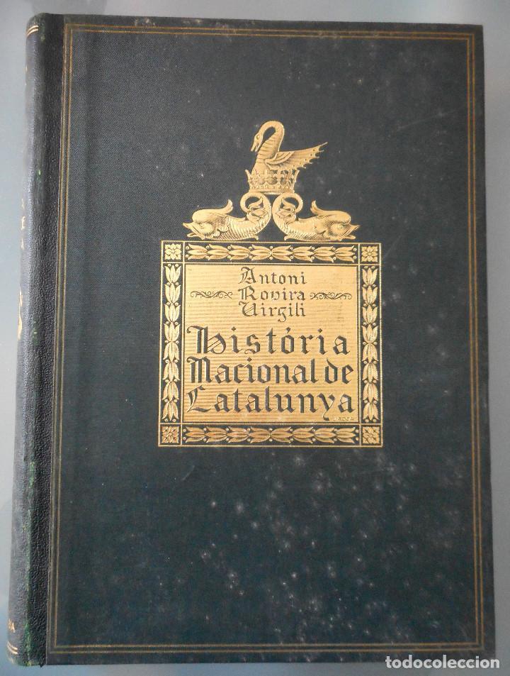 Libros antiguos: TOMOS DEL I AL V DE HISTORIA NACIONAL DE CATALUNYA - ANTONI ROVIRA VIRGILI - AÑO 1922 - Foto 14 - 68631649