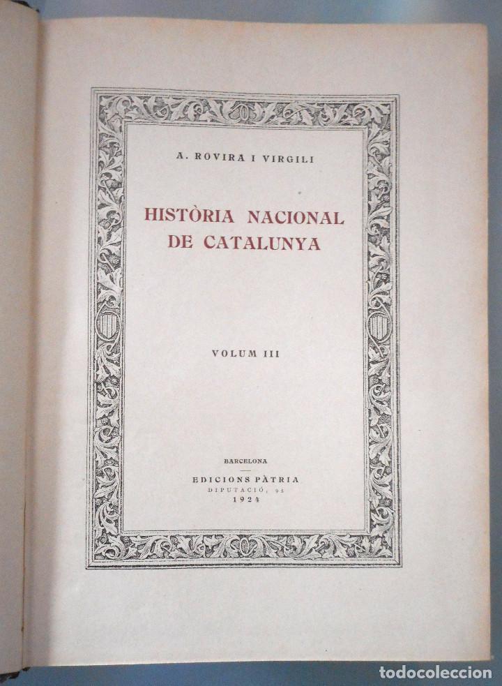 Libros antiguos: TOMOS DEL I AL V DE HISTORIA NACIONAL DE CATALUNYA - ANTONI ROVIRA VIRGILI - AÑO 1922 - Foto 16 - 68631649