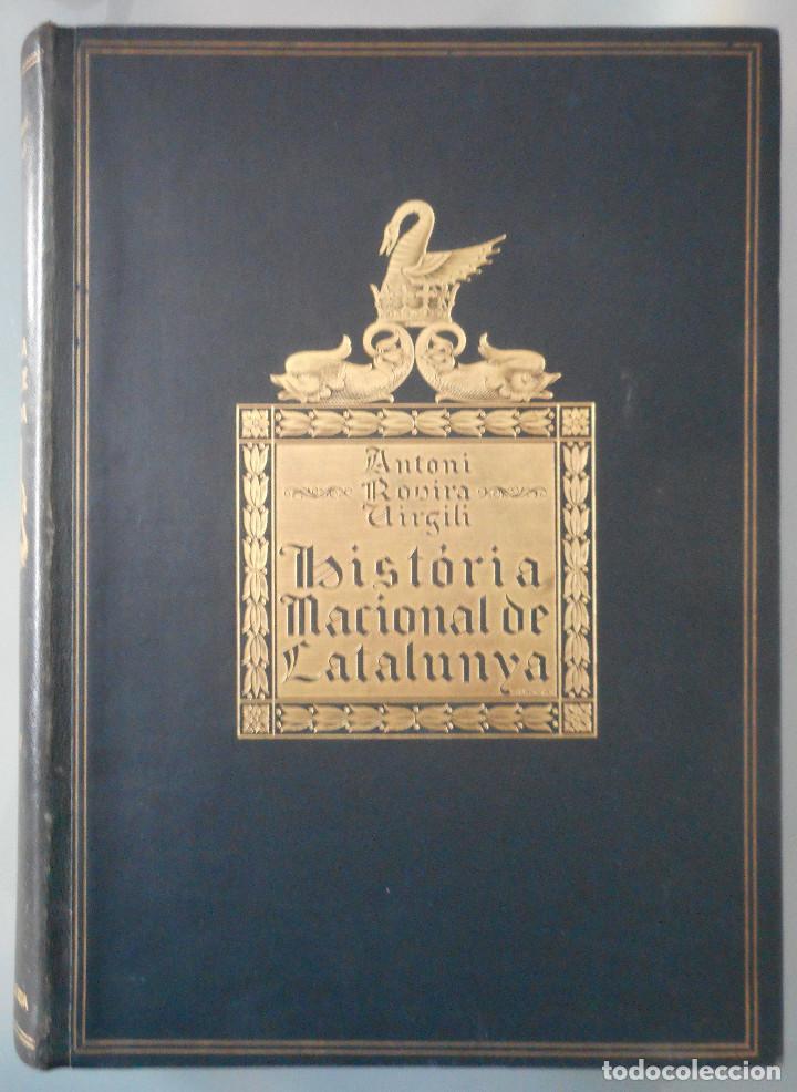 Libros antiguos: TOMOS DEL I AL V DE HISTORIA NACIONAL DE CATALUNYA - ANTONI ROVIRA VIRGILI - AÑO 1922 - Foto 20 - 68631649