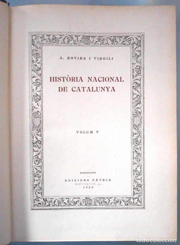 Libros antiguos: TOMOS DEL I AL V DE HISTORIA NACIONAL DE CATALUNYA - ANTONI ROVIRA VIRGILI - AÑO 1922 - Foto 28 - 68631649