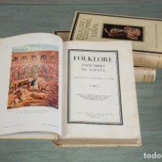 Libros antiguos: FOLKLORE Y COSTUMBRES DE ESPAÑA - FRANCISCO CARRERAS CANDI - 3 TOMOS - BARCELONA 1931-1933. Lote 68670025