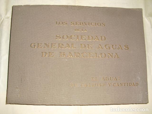 1925 LOS SERVICIOS DE LA SOCIEDAD DE AGUAS DE BARCELONA EL AGUA SU CALIDAD Y CANTIDAD (Libros Antiguos, Raros y Curiosos - Ciencias, Manuales y Oficios - Otros)