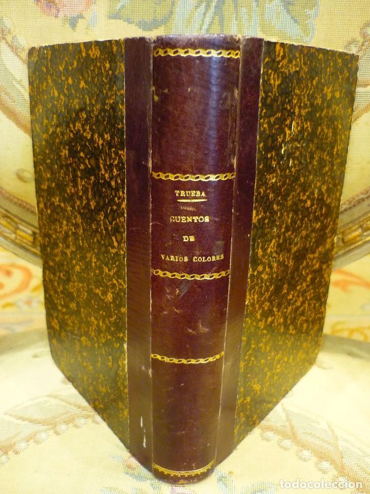 CUENTOS DE VARIOS COLORES, DE ANTONIO DE TRUEBA. 1ª EDICIÓN 1.866. (Libros antiguos (hasta 1936), raros y curiosos - Literatura - Narrativa - Otros)