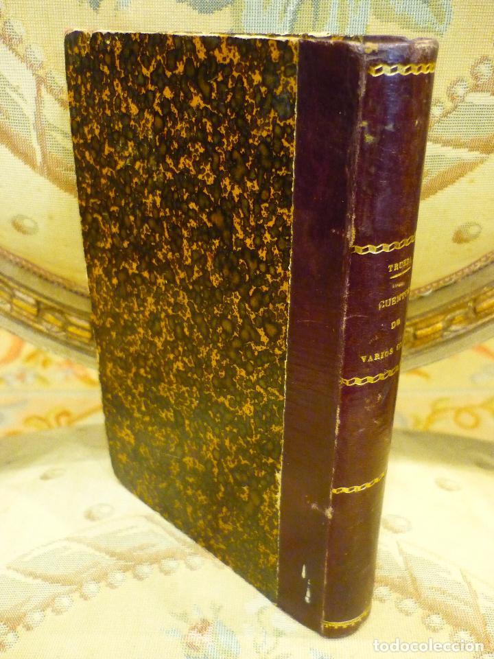 Libros antiguos: CUENTOS DE VARIOS COLORES, DE ANTONIO DE TRUEBA. 1ª EDICIÓN 1.866. - Foto 3 - 68721489