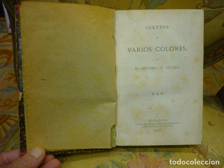 Libros antiguos: CUENTOS DE VARIOS COLORES, DE ANTONIO DE TRUEBA. 1ª EDICIÓN 1.866. - Foto 6 - 68721489