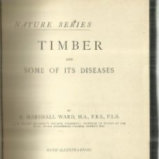 Libros antiguos: TIMBER AND SOME OF ITS DISEASES. H. MARSHALL WARD. MACMILLAN AND CO. NEW YORK. 1889. Lote 68724885