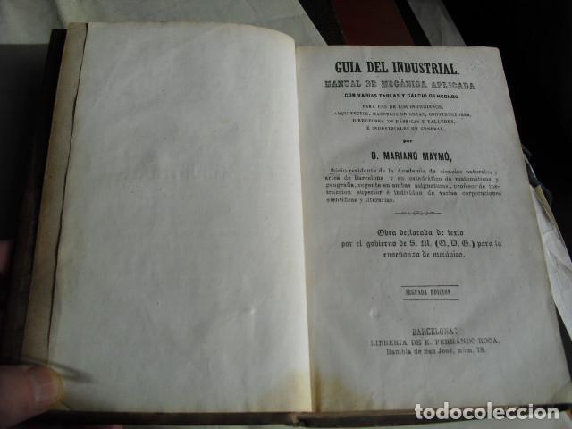 Libros antiguos: 1861 GUIA DEL INDUSTRIAL MANUAL DE MECANICA APLICADA MARIANO MAYMÓ - Foto 2 - 68731189