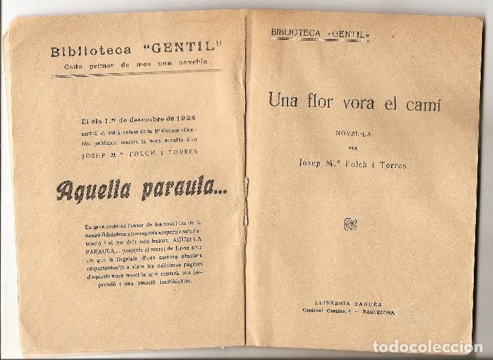 Libros antiguos: EN CATALÁN - UNA FLOR VORA EL CAMÍ - JOSEP Mª FOLCH I TORRES - BIBLIOTECA GENTIL Nº 7 - Foto 2 - 68813733