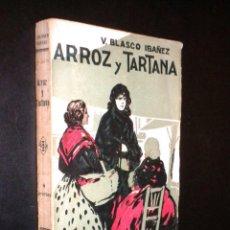 Libros antiguos: ARROZ Y TARTANA / V. BLASCO IBAÑEZ / 1894. Lote 68825161