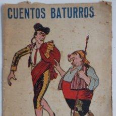 Libros antiguos: CUENTOS BATURROS. Lote 68979861