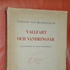 Libros antiguos: VALLFART OCH VANDRINGSAR , ILLUSTRERAD AV ISAAC GRÜNEWALD , STOCKHOLM , VERNEN VON , 1929. Lote 69068009