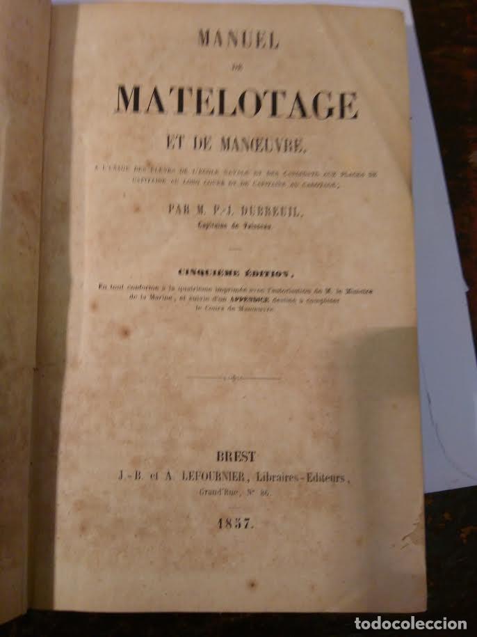 DUBREUIL, P-J. MANUEL DE MATELOTAGE ET DE MANOEUVRE. APAREJO Y MANIOBRA VELEROS, 1857 (Libros Antiguos, Raros y Curiosos - Ciencias, Manuales y Oficios - Otros)