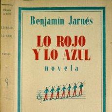 Libros antiguos: JARNÉS, BENJAMÍN. LO ROJO Y LO AZUL. NOVELA. [HOMENAJE A STENDHAL]. 1932.. Lote 269415678