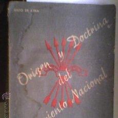 Libros antiguos: FALANGE ORIGEN Y DOCTRINA DEL MOVIMIENTO NACIONAL POR JUSTO DE AVILA 1941 MADRID. Lote 26420400