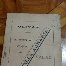 Libros antiguos: ANTIGUA CARTILLA AGRARIA. OLIVAN NUEVA EDICION. ALEJANDRO OLIVAN 1908. Lote 69270233