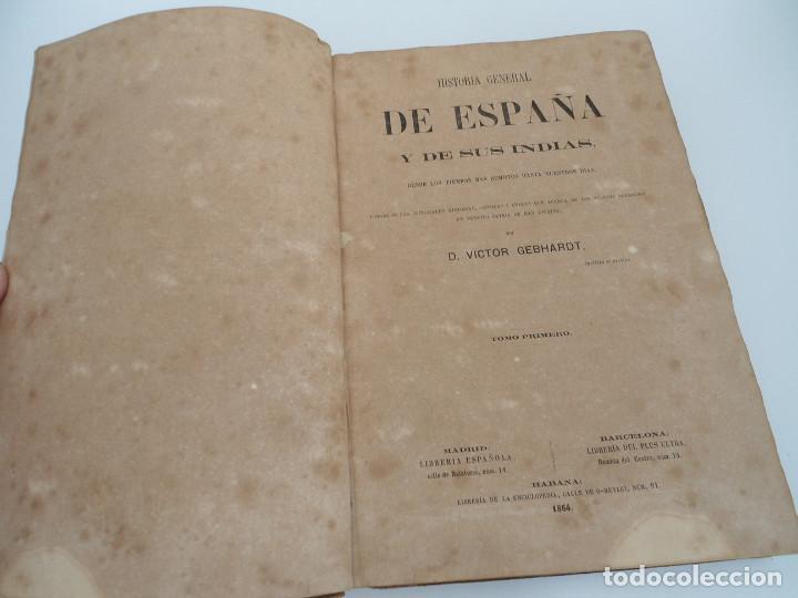 Libros antiguos: HISTORIA GENERAL DE ESPAÑA Y DE SUS INDIAS - D. VICTOR GEBHARDT - LUIS TASSO 1864 - 7 TOMOS COMPLETA - Foto 5 - 69294485