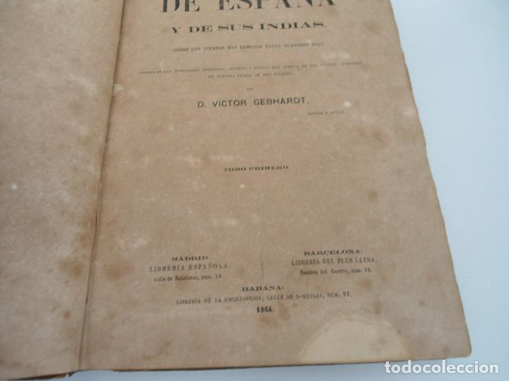 Libros antiguos: HISTORIA GENERAL DE ESPAÑA Y DE SUS INDIAS - D. VICTOR GEBHARDT - LUIS TASSO 1864 - 7 TOMOS COMPLETA - Foto 6 - 69294485