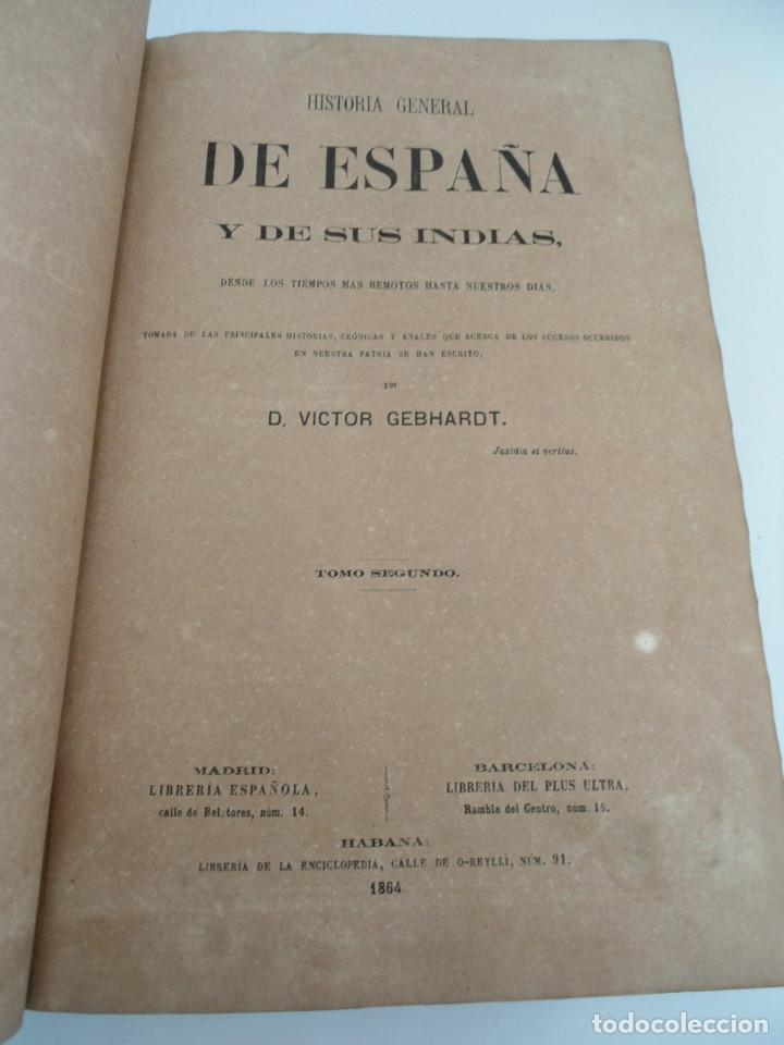 Libros antiguos: HISTORIA GENERAL DE ESPAÑA Y DE SUS INDIAS - D. VICTOR GEBHARDT - LUIS TASSO 1864 - 7 TOMOS COMPLETA - Foto 13 - 69294485