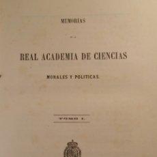 Libros antiguos: MEMORIAS DE LA REAL ACADEMIA DE CIENCIAS MORALES Y POLÍTICAS 1861. Lote 69359054