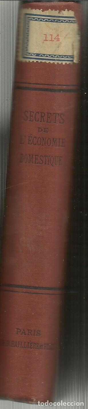 Libros antiguos: LES SECRETS DE LECONOMIE DOMESTIQUE. PROFESSEUR A. HÉRAUD. LIB. BAILLIERE. PARIS. 1889 - Foto 3 - 69366193