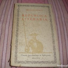 Libros antiguos: SAAVEDRA FAJARDO - REPUBLICA LITERARIA - LAS 100 MEJORES OBRAS DE LA LITERATURA ESPAÑOLA. Lote 69368789
