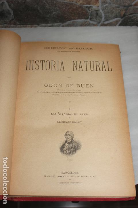 Libros antiguos: HISTORIA NATURAL POR ODON DE BUEN. 2 TOMOS. EDITORIAL MANUEL SOLER 1897. OBRA MUY ILUSTRADA.UNA JOYA - Foto 3 - 69373301
