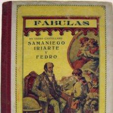Libros antiguos: PASCUAL M. VILLALBA - FÁBULAS EN VERSO CASTELLANO. SAMANIEGO, IRIARTE Y FEDRO. 1919.. Lote 69401341