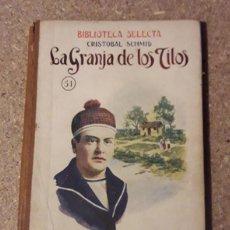 Libros antiguos: LA GRANJA DE LOS TILOS. Lote 69432737