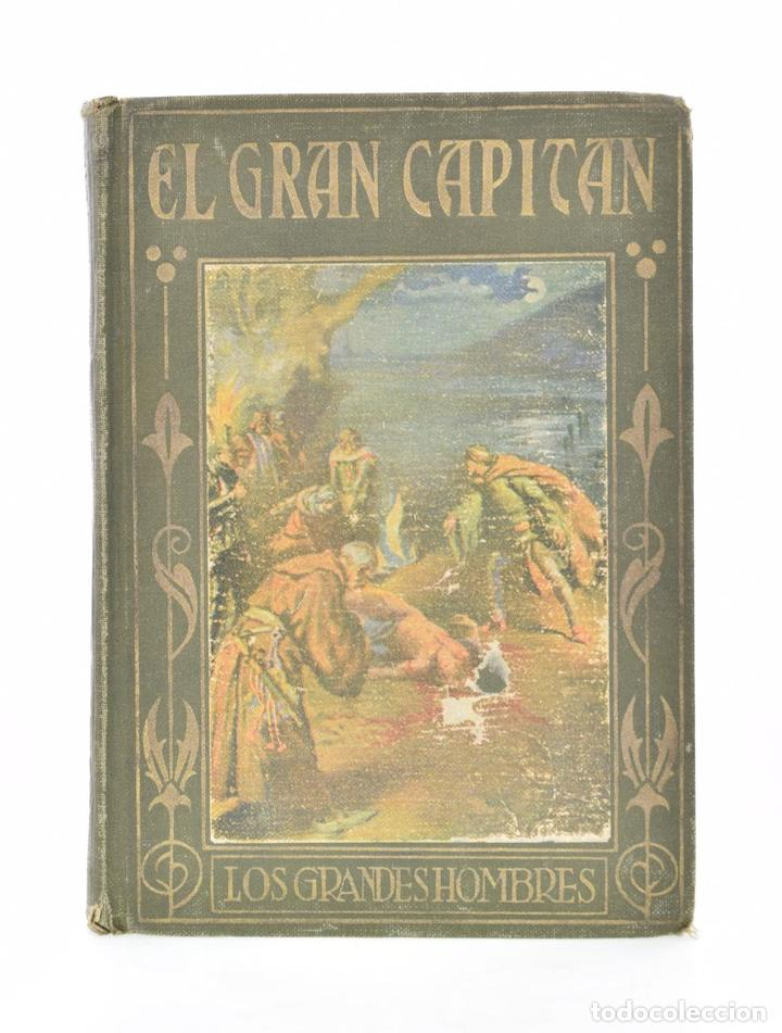 EL GRAN CAPITÁN GONZALO DE CÓRDOBA: SUS GLORIOSOS HECHOS - GARCÍA, P. CELSO (AGUSTINO) (Libros Antiguos, Raros y Curiosos - Literatura Infantil y Juvenil - Otros)