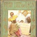 Libros antiguos: ARALUCE : FRAY LUIS DE LEÓN (1927) ILUSTRADO POR SEGRELLES. Lote 69471101