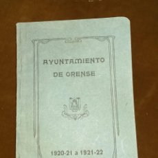 Libros antiguos: AYUNTAMIENTO DE ORENSE 1920-1921 A 1921-1922. Lote 69545889