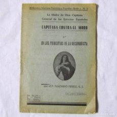 Libros antiguos: CAPITANA CONTRA EL MORO. BIBLIOTECA MARIANA POPULAR Nº 2. Lote 69641901