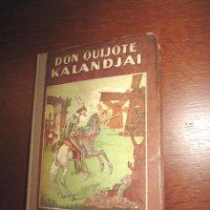 Livres anciens: DON QUIJOTE EN HÚNGARO - APROX. 1932 - ILUSTRADO. Lote 69725553