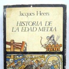 Libros antiguos: HISTORIA DE LA EDAD MEDIA - JACQUES HEERS EDITORIAL LABOR. Lote 69740633