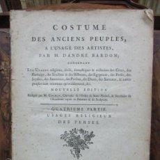 Libros antiguos: COSTUME DES ANCIENS PEUPLES, A L'USAGE DES ARTISTES. DANDRÉ BARDON. CUARTA PARTE. 1786.. Lote 69864537