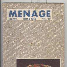 Libri antichi: REVISTA MENAGE Nº 60. ENERO 1936. CON MUCHA PUBLICIDAD DE PRODUCTOS ALIMENTACIÓN. Lote 69997133