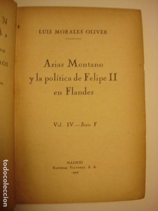 Libros antiguos: LOTE 2: EL MARQUES DE ARGENSÓN Y EL PACTO DE FAMILIA 1743 Y ARIAS MONTANO, HISPANIA 1927, 1928 - Foto 7 - 150741118
