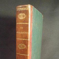 Libros antiguos: LA CIVILIZACIÓN. TOMO I. IMPRENTA DE BRUSI. BARCELONA 1841.. Lote 70101601