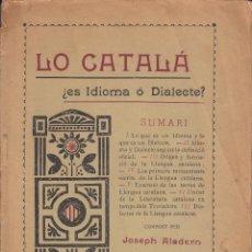Libros antiguos: LO CATALÁ ES IDIOMA Ó DIALECTE JOSEPH ALADERN . Lote 70134373