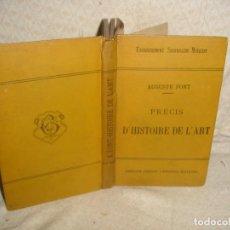Libros antiguos: PRÉCIS D'HISTORIE DE L'ARTE 1893. Lote 70178053