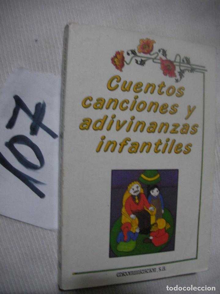 CUENTOS, CANCIONES Y ADIVINANZAS INFANTILES (Libros Antiguos, Raros y Curiosos - Literatura Infantil y Juvenil - Otros)