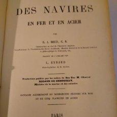 Libros antiguos: REED, E.J. TRAITÉ DE CONSTRUCTION DES NAVIRES EN FER ET EN ACIER. C1875. ARQUITECTURA NAVAL. Lote 70265813