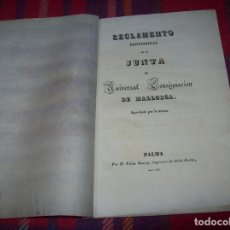 Libros antiguos: REGLAMENTO PROVISIONAL DE LA JUNTA DE UNIVERSAL CONSIGNACIÓN DE MALLORCA. FELIPE GUASP. 1833.. Lote 70267609