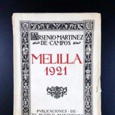 Libros antiguos: MELILLA 1921 // GUERRA DE MARRUECOS // ANNUAL // ARSENIO MARTINEZ DE CAMPOS // ((1922)). Lote 46741551